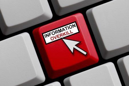 Information overkill